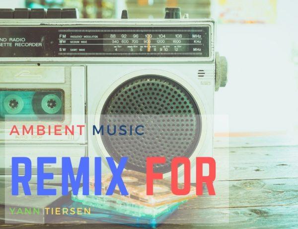 Yann Tiersen remix